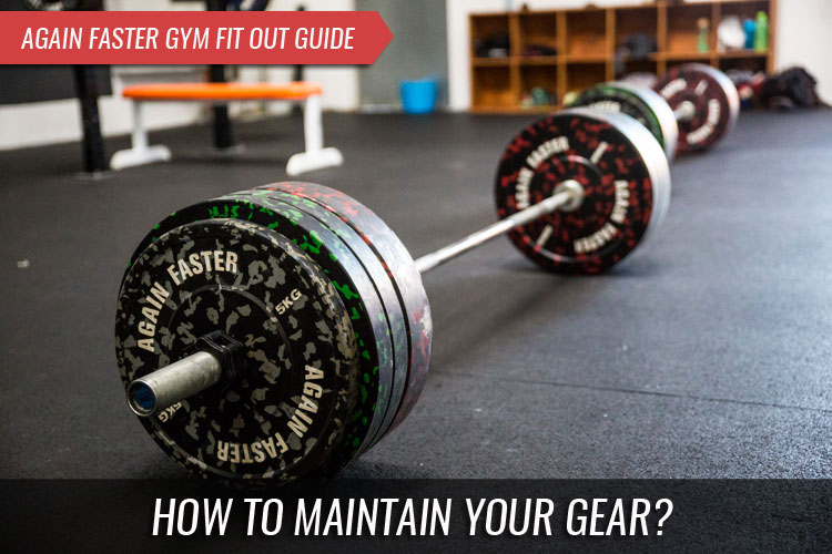 Gym Fitout Guide - How to Maintain your Gear